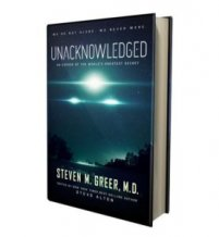 Steven Greer: Unacknowledged