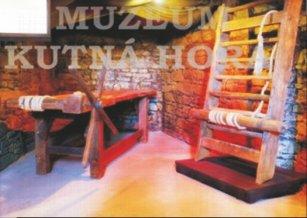 Tortury - odhalení tajemné tváře, Muzeum Kutná Hora